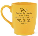 Wife, There For You Each Day Mug, Yellow