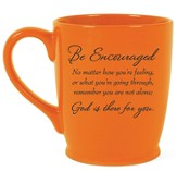 Be Encouraged, God Is Always There For You Mug, Orange
