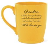 Grandma, I'll Be There For You Mug, Yellow