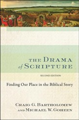 The Drama of Scripture, Second Edition