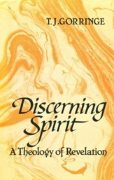 Discerning Spirit: A Theology of Revelation
