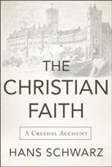 The Christian Faith: A Creedal Account - Slightly Imperfect