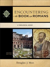 Encountering the Book of Romans, Second Edition