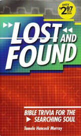 Lost and Found: Bible Trivia for the Searching Soul
