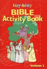 Itty-Bitty Bible Activity Book: Volume 2