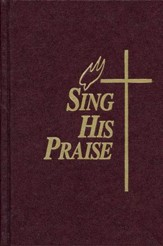 Sing His Praise Hymnal, Burgundy