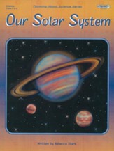 Our Solar System, Grades 4-8