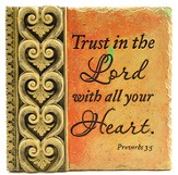 Trust In the Lord Plaque