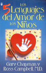 Los Cinco Lenguajes del Amor de los Niños  (The Five Love Languages of Children)