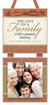 The Love of a Family Photo Plaque