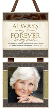 Always on My Mind, Forever in My Heart Photo Plaque