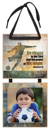 Be Strong in the Lord Photo Plaque