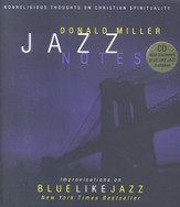 Jazz Notes: Improvisations On Blue Like Jazz With CD