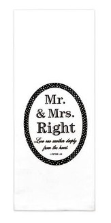 Mr. and Mrs. Right, Love One Another Deeply, Dish Towel