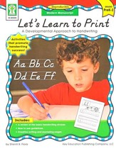 Let's Learn to Print: Modern Manuscript (PK-2): A Developmental Approach to Handwriting