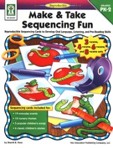 Make & Take Sequencing Fun (PK-2): Reproducible Sequencing Cards