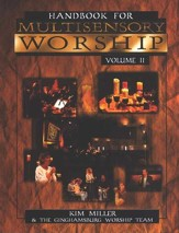 Handbook for Multisensory Worship, Volume 2