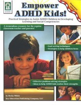 Empowering ADHD Kids: Practical Strategies to Assist Children with ADHD in Developing Learning and Social Competencies