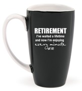 Retirement, I've Waited a Lifetime Mug