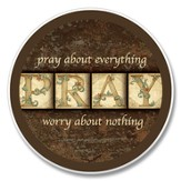 Pray About Everything Auto Coaster
