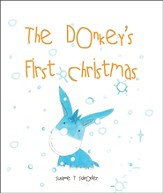 The Donkey's First Christmas