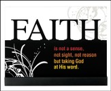 Faith is Not a Sense Plaque