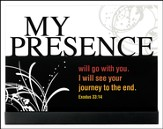 My Presence Will Go With You Plaque