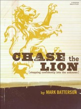 Chase the Lion: Stepping Confidently Into the Unknown--Member Book