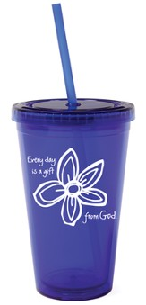 Every Day is a Gift from God Tumbler with Straw