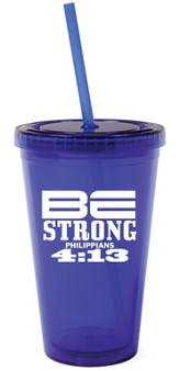 Be Strong Reusable Cup with Straw