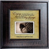 Enjoy the Little Things in Life Framed Print