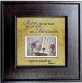 Sisters Fill Your Heart Framed Print