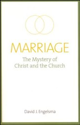 Marriage: The Mystery of Christ and the Church