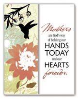 Mother's are God's Way Glass Plaque