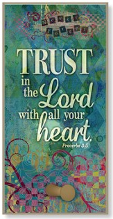 Trust in the lord With All Your Heart Hook Plaque