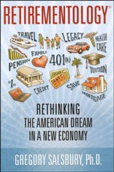Retirementology: Rethinking the American Dream in a New Economy - Slightly Imperfect