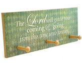 The Lord Will Guide Your Coming & Going Triple Hook Plaque