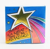 Today Is A Great Day To Be Amazing Notepad