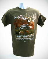 What are You Hunting For Shirt, Army Green, Large