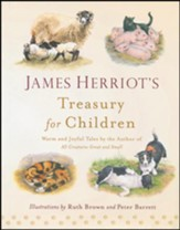 James Herriot's Treasury for Children: Warm and Joyful Tales