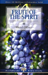 Fruit of the Spirit LifeGuide Topical Bible Studies