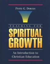 Teaching for Spiritual Growth  - Slightly Imperfect