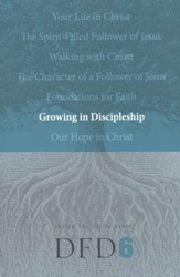DFD 6 Growing in Discipleship - Slightly Imperfect