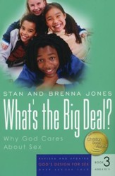 God's Design for Sex Series, Book 3: What's the Big Deal?  Ages 8 to 11, 2007 Version