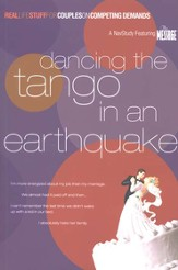 Dancing the Tango in an Earthquake: Real Life Stuff for Couples on Distractions