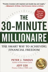 30-Minute Millionaire: The Smart Ways to Achieving Financial Freedom