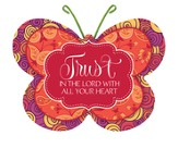 Trust In the Lord, Butterfly Magnet
