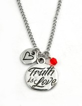 Truth is Love Necklace