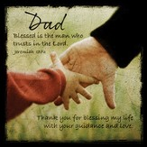 Dad, Blessed Is the Man Who Trusts In the Lord Boxed Plaque