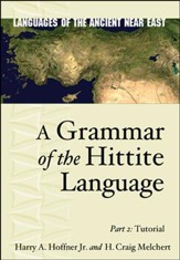 A Grammar of the Hittie Language, 2: Tutorial